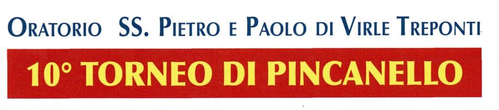 10° TORNEO DI PINCANELLO