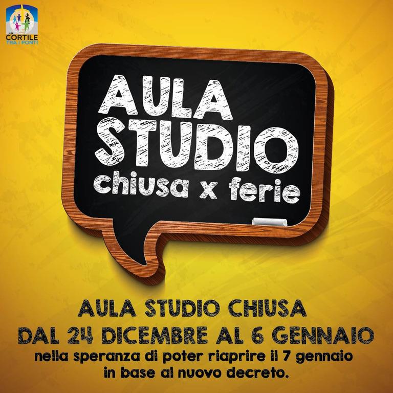 CHIUSURA AULA STUDIO PERIODO NATALIZIO